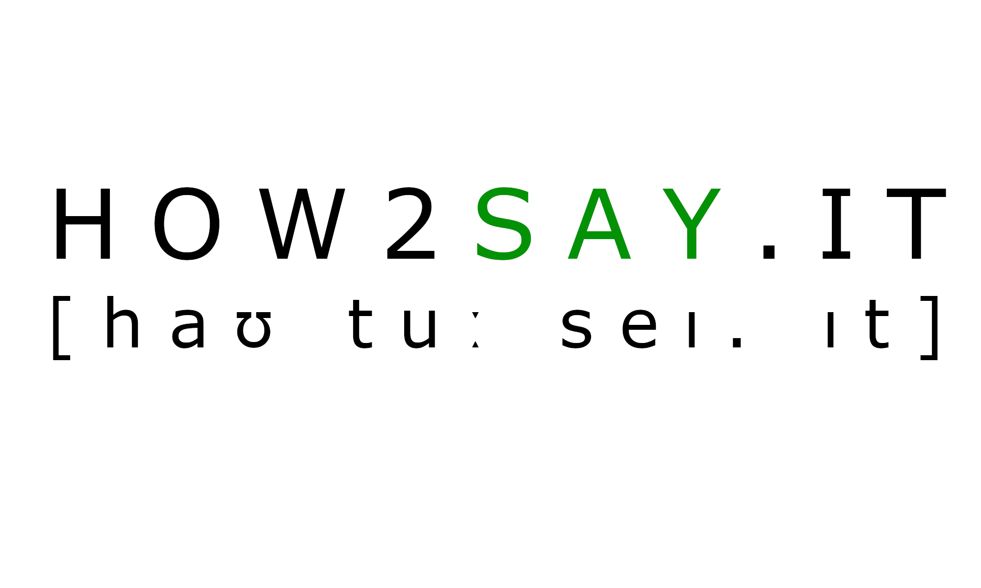 how2say.it